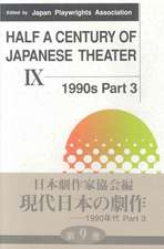 Half A Century Of Japanese Theater Ix: 1990S, Part 4
