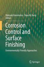 Corrosion Control and Surface Finishing: Environmentally Friendly Approaches