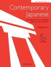 Contemporary Japanese Volume 2: An Introductory Textbook for College Students (Audio CD Included)