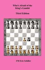 Who's Afraid of the King's Gambit, Third Edition