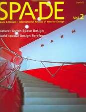 Spa-de Volume 2: Space & Design - International Review of Interior Design