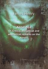Aeneidea Or, Critical, exegetical and aesthetical remarks on the Aeneis