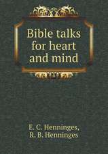 Bible talks for heart and mind