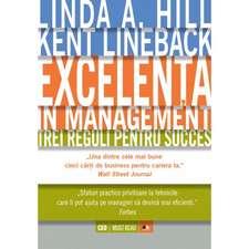 Excelența în management. Trei reguli pentru succes