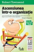 Ascensiunea într-o organizaţie.  (ediţia Capital): Cum împiedici o companie să-şi sufoce angajaţii şi să-şi gâtuie profitul