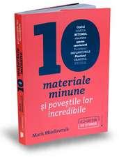 Zece materiale minune: Zece materiale minune