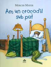 Am un crocodil sub pat