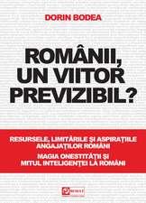 Românii, un viitor previzibil