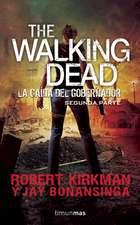 The Walking Dead. La Caida del Gobernador Segunda Parte:  Una Increible Aventura de Minecraft