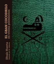El Gran Cocodrilo En Treinta Poem-Nimos