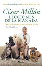 Lecciones de la manada / Cesar Millan's Lessons From the Pack
