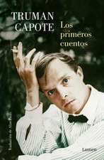 Los Primeros Cuentos / The Early Stories of Truman Capote