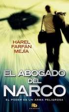 El Abogado del Narco