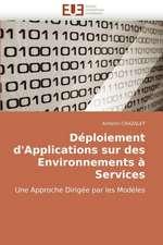 Déploiement d'Applications sur des Environnements à Services