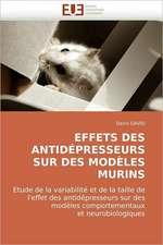 Effets Des Antidepresseurs Sur Des Modeles Murins