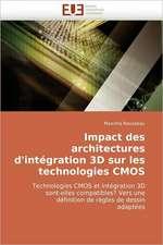 Impact des architectures d'intégration 3D sur les technologies CMOS