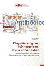 Plaquette Sanguine:  Polymorphisme Et Allo-Immunisation
