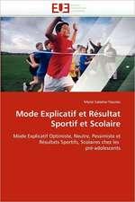 Mode Explicatif Et Resultat Sportif Et Scolaire:  Problematique de La Protection Juridique Du Patrimoine Culturel
