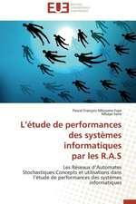 L Etude de Performances Des Systemes Informatiques Par Les R.A.S:  Entre Efficacite Et Equite