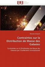 Contraintes Sur La Distribution de Masse Des Galaxies:  Etat Des Lieux Et Defis