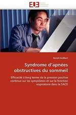 Syndrome D Apnees Obstructives Du Sommeil:  Reve Ou Realite?