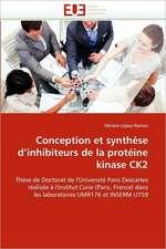Conception et synthèse d'inhibiteurs de la protéine kinase CK2