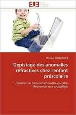 Dépistage des anomalies réfractives chez l'enfant préscolaire