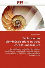 Evolution Des Biomineralisations Nacrees Chez Les Mollusques:  Entre Equite Et Efficience