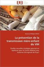 La prévention de la transmission mère-enfant du VIH