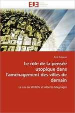 Le Role de La Pensee Utopique Dans L''Amenagement Des Villes de Demain:  Uwi Et Uag