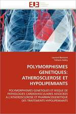 Polymorphismes Genetiques: Atherosclerose Et Hypolipemiants