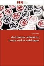 Automates cellulaires: temps réel et voisinages