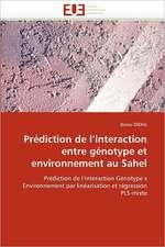 Prédiction de l'interaction entre génotype et environnement au Sahel