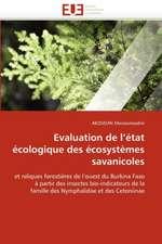 Evaluation de l'état écologique des écosystèmes savanicoles