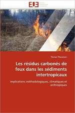 Les résidus carbonés de feux dans les sédiments intertropicaux