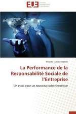 La Performance de La Responsabilite Sociale de L'Entreprise