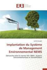 Implantation Du Systeme de Management Environnemental Nems:  Le Modele Americain