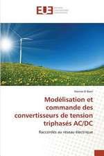 Modelisation Et Commande Des Convertisseurs de Tension Triphases AC/DC:  Operation de Seduction Aupres Des Jeunes