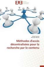 Methodes D'Acces Decentralisees Pour La Recherche Par Le Contenu