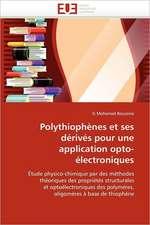 Polythiophenes Et Ses Derives Pour Une Application Opto-Electroniques:  Le Match
