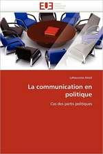 La Communication En Politique:  Mode de Traitement de L'Information Et Observance Aux Arv
