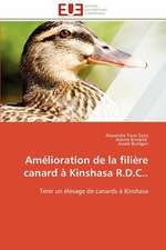 Amelioration de La Filiere Canard a Kinshasa R.D.C..