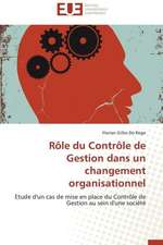 Role Du Controle de Gestion Dans Un Changement Organisationnel:  Le Dispositif Tactile