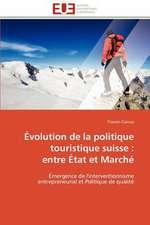 Evolution de La Politique Touristique Suisse