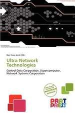 ULTRA NETWORK TECHNOLOGIES