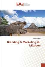 Branding & Marketing du Méxique