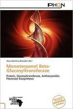 MONOTERPENOL BETA-GLUCOSYLTRAN