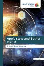 Apple stew and Bother stories