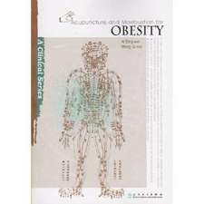 Acupuncture and Moxibustion for Obesity