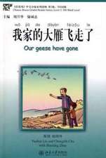 Our Geese Have Gone - Chinese Breeze Graded Reader Series, Level 2